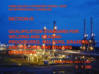 ASME BOILER & PRESSURE VESSEL CODE AN INTERNATIONAL STANDARD