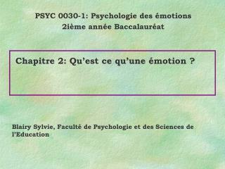 Chapitre 2: Qu'est ce qu'une émotion ?