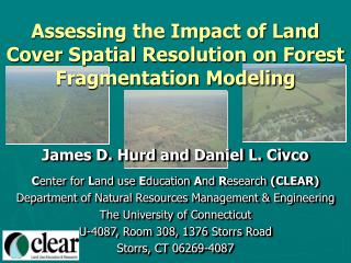 Assessing the Impact of Land Cover Spatial Resolution on Forest Fragmentation Modeling