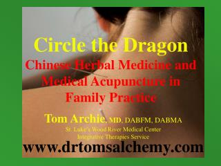 Circle the Dragon Chinese Herbal Medicine and Medical Acupuncture in  Family Practice