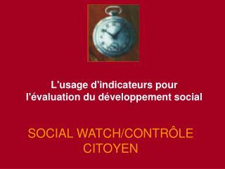 SOCIAL WATCH/CONTRÔLE CITOYEN