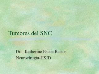 Tumores del SNC
