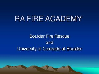 RA FIRE ACADEMY