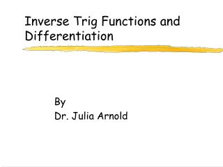 Inverse Trig Functions and Differentiation