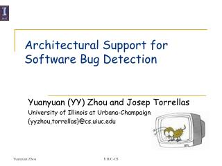 Architectural Support for Software Bug Detection