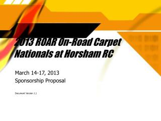 2013 ROAR On-Road Carpet Nationals at Horsham RC