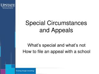 Special Circumstances  and Appeals