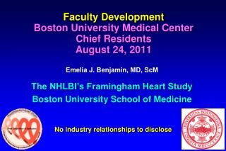 Faculty Development Boston University Medical Center Chief Residents August 24, 2011