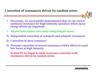 Correction of resonances driven by random errors