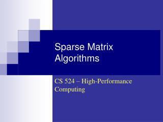 Sparse Matrix Algorithms