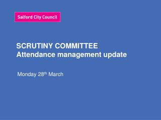 SCRUTINY COMMITTEE Attendance management update