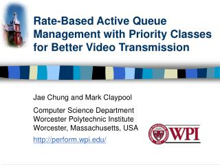 Rate-Based Active Queue Management with Priority Classes for Better Video Transmission