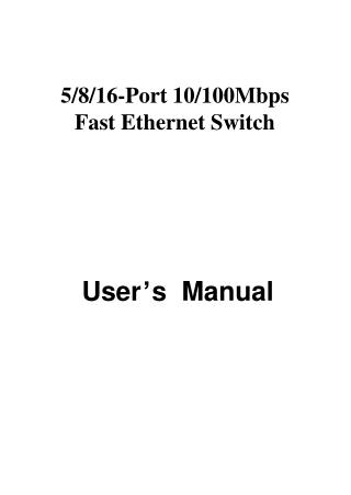 5/8/16-Port 10/100Mbps Fast Ethernet Switch