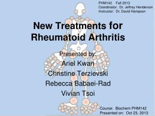New Treatments  for Rheumatoid Arthritis