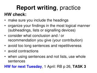 Report writing , practice