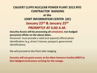 CALVERT CLIFFS NUCLEAR POWER PLANT 2012 RFO  CONTRACTOR  BADGING  at the