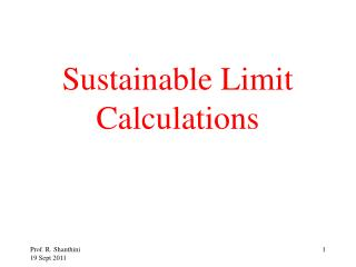 Sustainable Limit Calculations