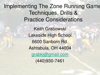 Implementing The Zone Running Game: Techniques, Drills & Practice Considerations