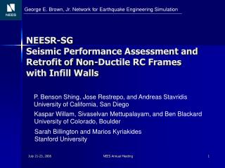 NEESR-SG Seismic Performance Assessment and Retrofit of Non-Ductile RC Frames with Infill Walls