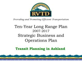 Ten-Year Long Range Plan 2007-2017 Strategic Business and Operations Plan