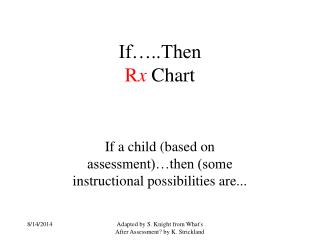 If…..Then  R x  Chart
