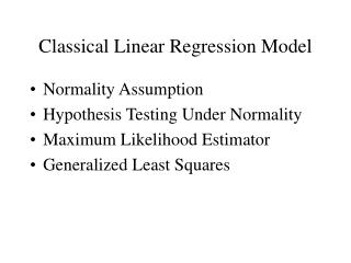Classical Linear Regression Model