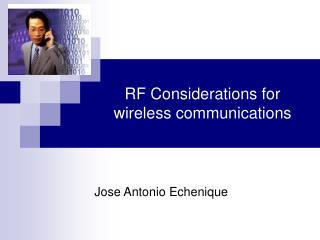 RF Considerations for wireless communications
