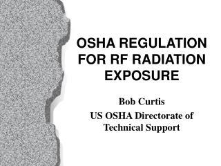 OSHA REGULATION FOR RF RADIATION EXPOSURE