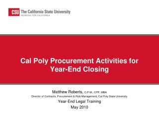 Cal Poly Procurement Activities for Year-End Closing