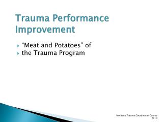 Trauma Performance Improvement