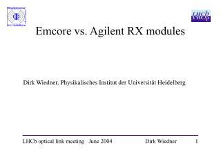 Emcore vs. Agilent RX modules