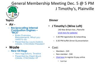 General Membership Meeting Dec. 5 @ 5 PM  J Timothy's, Plainville