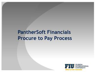 PantherSoft Financials Procure to Pay Process