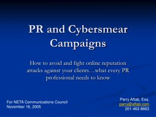 PR and Cybersmear Campaigns