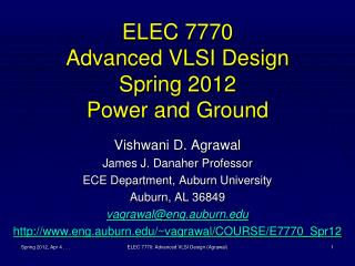 ELEC 7770 Advanced VLSI Design Spring 2012 Power and Ground