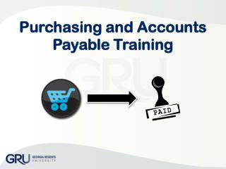 Purchasing and Accounts Payable Training