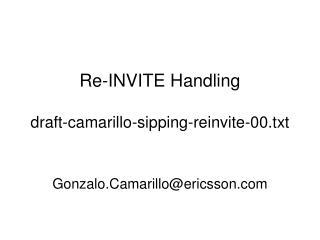 Re-INVITE Handling draft-camarillo-sipping-reinvite-00.txt