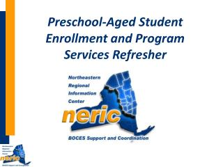 Preschool-Aged Student Enrollment and Program Services Refresher