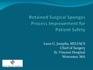 Retained Surgical Sponges Process Improvement for Patient Safety