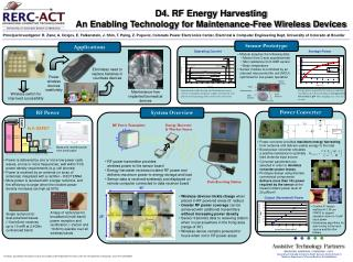 D4. RF Energy Harvesting An Enabling Technology for Maintenance-Free Wireless Devices