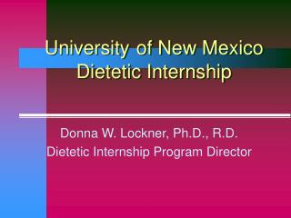 University of New Mexico Dietetic Internship