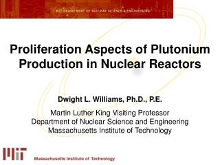 Proliferation Aspects of Plutonium Production in Nuclear Reactors