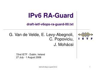 IPv6 RA-Guard draft-ietf-v6ops-ra-guard-00.txt