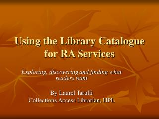 Using the Library Catalogue for RA Services