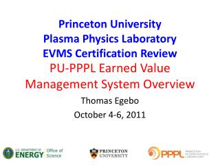 PU-PPPL Earned Value Management System Overview
