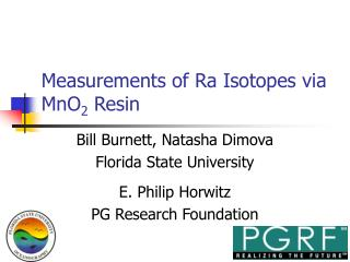 Measurements of Ra Isotopes via MnO 2  Resin