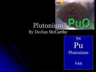 Plutonium By Declan McCarthy