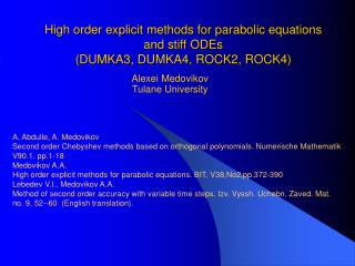 High order explicit methods for parabolic equations and stiff ODEs (DUMKA3, DUMKA4, ROCK2, ROCK4)