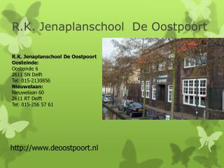 R.K. Jenaplanschool  De Oostpoort