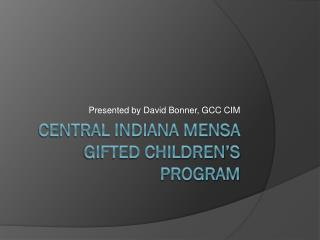 Central Indiana Mensa Gifted Children's Program